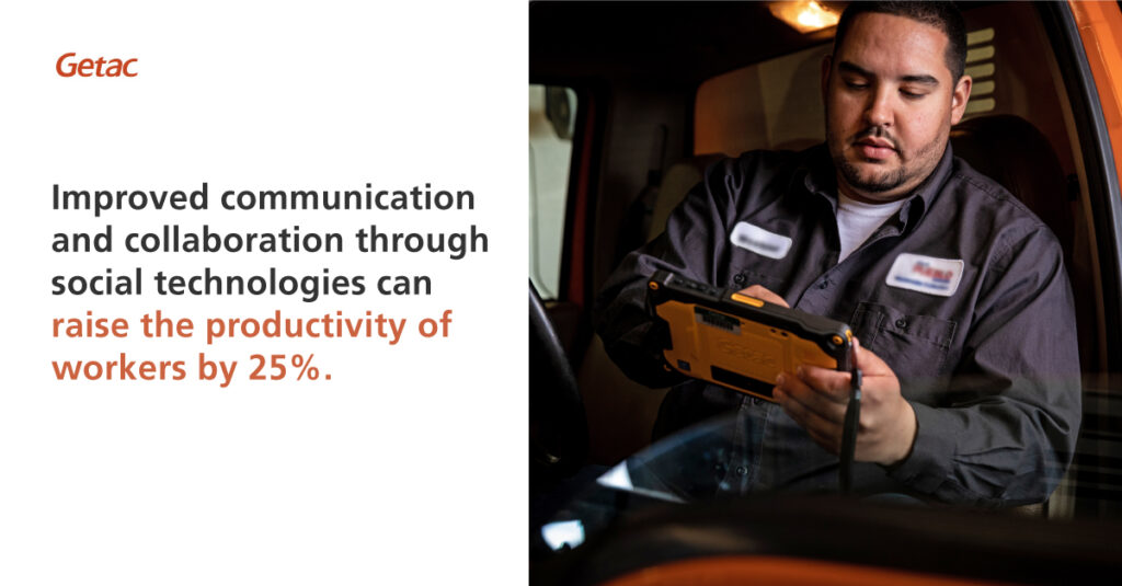 roved communication and collaboration through social technologies can raise the productivity of workers by 25%